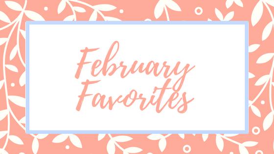 february-favorites